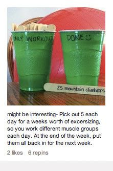 Workout pop sticks - http://backtoherroots.com/2012/08/09/pinterest-challenge-popsicle-stick-workout-jar/