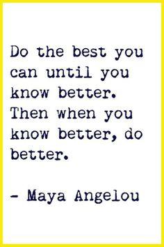 Good -Better- Best...