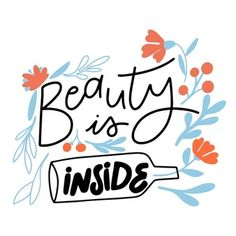Inner beauty lettering with flowers Free. Calligraphy Quotes Doodles, Brush Lettering Quotes, Doodle Quotes, Typography Quotes, Pretty Quotes, Cute Quotes, Words Quotes, Sassy Quotes, Deep Quotes
