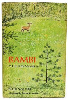 Bambi: A Life in the Woods, written by Felix Salten, illustrated by Barbara Cooney, 1970 Barbara Cooney, Vide Poche, Walk In The Woods, Oh Deer, Children's Book Illustration, Book Illustrations, Children's Literature, Vintage Books, Antique Books