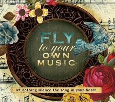 Fly to your own music
