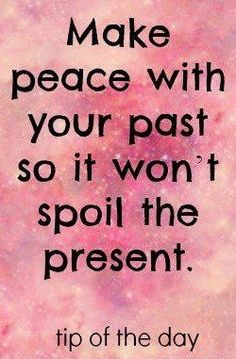 """""""Make peace with your past"""" quote via Comeback Power at www.Facebook.com/CancerDuckIt and www.ComebackPower.com"""