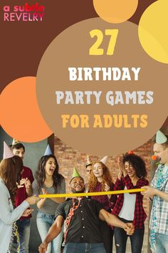 Birthday party games for adults are mood booster and make the birthday more exciting. If you want to add some silliness to your birthday party, then these birthday party games for adults are for you. They're hilarious and fun and will have everyone laughing out loud! Check out this pin for interesting ideas on how to make your birthday unforgettable! #birthdaygamesforadults #birthdayparty #adultgames #birthdaygames #birthday #fungames #partygames