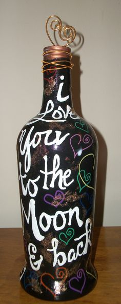 painted bottle front - I love you to the moon and back