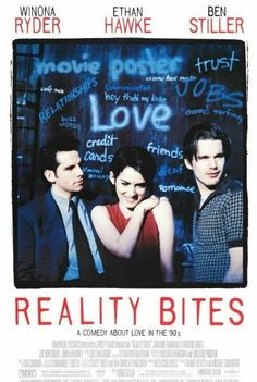 High resolution official theatrical movie poster for Reality Bites Image dimensions: 2010 x Directed by Ben Stiller. Starring Winona Ryder, Ethan Hawke, Ben Stiller, Janeane Garofalo Winona Ryder, 90s Movies, Great Movies, Movies To Watch, Awesome Movies, Famous Movies, Iconic Movies, Awesome Stuff, Reality Bites
