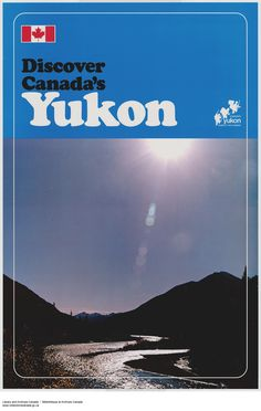 yukon - need to get something's like this for the travels Discover Canada, Stanley Park, Steamboats, Whistler, Vancouver Island, British Columbia, Rv, Coastal, Prince