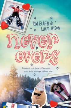 Oh, Hi I'm Josh: Review of Never Evers by Tom Ellen and Lucy Ivison