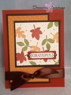 Stampin Up Thanksgiving Cards - Bing Images Thanksgiving Greeting Cards, Making Greeting Cards, Holiday Cards, Christmas Cards, Leaf Cards, Halloween Cards, Halloween Ideas, Cute Cards, Scrapbook Cards
