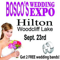 Don't miss Bosco's Wedding Expo at the Hilton Woodcliff Lake in Woodcliff Lake, NJ on Tuesday, September 23, 2014! Visit www.boscoweddings.com for details and to register...