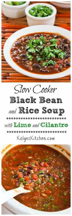 I've made this Slow Cooker Vegetarian Black Bean and Rice Soup with Lime and Cilantro over and over for parties and dinners when I needed a vegetarian option, and it's always been a hit. You can make this on top of the stove too if you prefer; those instructions are included. [KalynsKitchen.com]