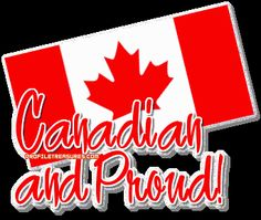 Canadian and Proud!
