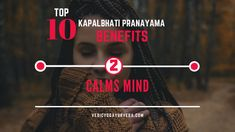 Top 10 Kapalbhati Pranayama Benefits on Calms Mind Pranayama Benefits, Remedies For Glowing Skin, Relaxation Response, Improve Blood Circulation, Energy Level, How To Increase Energy, Stress And Anxiety, Stress Relief, Mindfulness