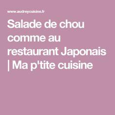 Salade de chou comme au restaurant Japonais | Ma p'tite cuisine