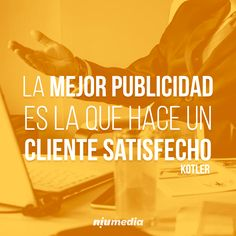 Clientes: los mejores embajadores de marca Motivational Phrases, Inspirational Quotes, Online Marketing, Digital Marketing, Real Estate Quotes, Marketing Quotes, Work Quotes, Business Management, Personal Branding