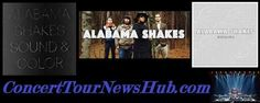Alabama Shakes 2015 North American Tour Schedule With Drive-By Truckers @Alabama_Shakes @drivebytruckers #MusicNews 2015 #TourSchedule