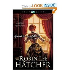 Speak to Me of Love by Robin Lee Hatcher #ChristianFiction #Romance #Historical #Wyoming