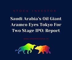 Wall Street Journal expressed that Saudi oil giant Aramcois thinking about the two-phase beginning open offering(IPO)with a residential presentation and an after global posting potentially in Tokyo. Aramco uncovered his plan to coast around 5% of the state-claimed organization in 2020 0r 2021 it could be the greatest Initial Public Offering, Wall Street Journal, Saudi Arabia, Stock Market, Tokyo, Presentation, Coast, Organization, Oil