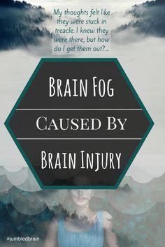Brain injury brain fog