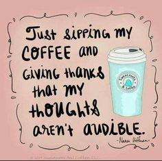 coffee humor Too early to have thoughts . so I'll just enjoy my coffee! Coffee Talk, Coffee Is Life, I Love Coffee, My Coffee, Morning Coffee, Coffee Shop, Coffee Cups, Coffee Lovers, Coffee Break