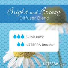 DoTERRA Bright and Breezy diffuser blend. Citrus Bliss, Breathe