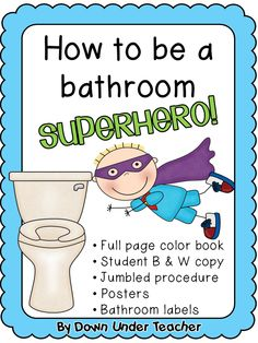 Be a Bathroom Superhero - Teaching bathroom rules and procedures - great for back to school! Superhero School, Superhero Classroom Theme, Classroom Behavior, Classroom Themes, Classroom Management, Behavior Management, Classroom Organization, School Plan, Back To School
