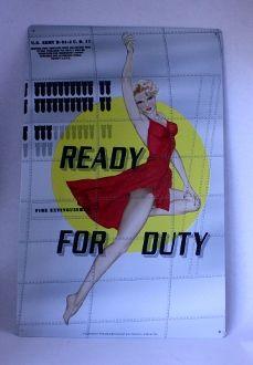 "Pin Up Metal Sign. ""Ready for Duty"". - Junk Drunk Jones"
