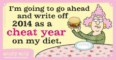 Sorry 2014, I promise to try harder next year... NOT! #AuntyAcid #Quotes #2015 #HappyNewYear
