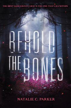 Behold the Bones by Natalie C. Parker • February 23, 2016 • HarperTeen https://www.goodreads.com/book/show/25742635-behold-the-bones