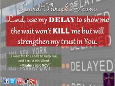 ~ Psalm 130L5 NCV    #LordThree65 LordThree65.com | Order your 2014 Lord Use Me Wall Calendar at LordThree65.com today! Like us on Facebook: LordThree65 | Follow us on Twitter: @Lord Three65 | Follow us on Instagram: LordThree65 | Follow us on Google+: LordThree65