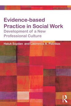 """Evidence-based Practice in Social Work: Development of a New Professional Culture"" by Haluk Soydan and Lawrence Palinkas outlines the issues and challenges of evidence-based practice in social work."