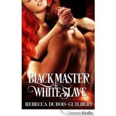 Black Master, White Slave (English Edition)
