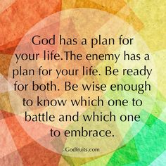 God has a plan for your life.