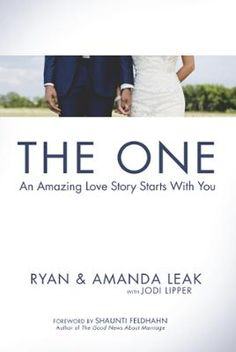 The One by Ryan Leak,Amanda Leak,Jodi Lipper,Shaunti Feldhahn, Click to Start Reading eBook, If you're looking for average, go ahead and put down this book. No hard feelings. Most people will ad