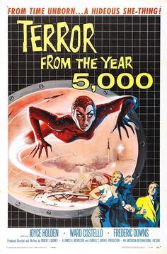 El terror del año 5.000 Horror Movie Posters, Old Movie Posters, Classic Movie Posters, Movie Poster Art, Vintage Posters, Horror Films, Horror Icons, Horror Comics, Print Poster