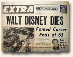 December 1966 (I was in high school and cried like most my classmates and family. It felt like Mickey Mouse had died. Newspaper Front Pages, Vintage Newspaper, Newspaper Article, Business Magnate, Front Page News, Book Bar, Tapas, Newspaper Headlines, Celebrity Deaths