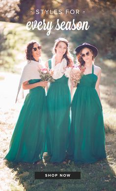 Green with wed-vy! Give your girls a run for their money with gorgeous styles perfect for any season. Dresses under $200 and include pockets... yes, please!
