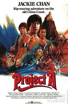 Project A (1983) 'A' gai wak (original title) Stars:  Jackie Chan, Sammo Kam-Bo Hung, Biao Yuen ~ Directors: Jackie Chan, Sammo Kam-Bo Hung