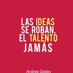 No le temas a que te roben las ideas