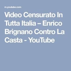 Video Censurato In Tutta Italia – Enrico Brignano Contro La Casta - YouTube