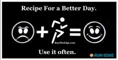 Running+Matters+#121:+Running.+Recipe+for+a+better+day.+Use+it+often.