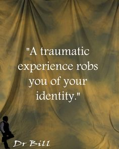 William Tollefson Values: Loss of Identity to Trauma