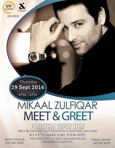 UV Conn invites you to come to Meet & Greet with Pakistan's TV Superstar Mikaal Zulfiqar. Get pictures with Mikaal Zufiqar and get your autographs from 4pm - 6pm, Thursday 29 Sept 2016,  Address: Unit 111 1065 Canadian Place Mississauga L4W 0C2 Please RSVP to confirm your presence and avoid any inconvenience. Join the event page for details. https://www.facebook.com/events/1100323350043272/
