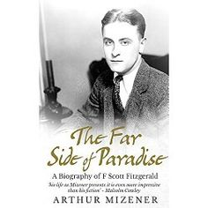 When the original edition of the first full-length biography of F. Scott Fitzgerald appeared, a decade after the writer's death, in 1951, it was widely acclaimed as a sensitive, scholarly appraisal of the writer's life and work.  In later years a number of revealing studies of the novelist appeared, including Morey Callaghan's That Summer in Paris, Sheila Graham's Beloved Infidel, Ernest Hemingway's A Moveable Feast, and Andrew Turnbull's biography and selection of Fitzgerald's letters…