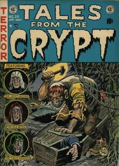 Horror Comics : Tales From The Crypt # 29 April- May Cover Art by Jack Davis Comic Book Artists, Comic Books Art, Comic Art, Creepy Comics, Horror Comics, Horror Art, Horror Decor, Horror Fiction, Pulp Fiction