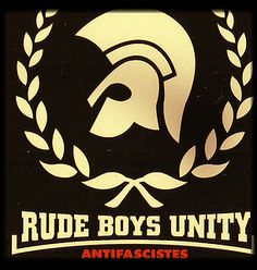 trojan rude boys unity anti fascists antifascistes