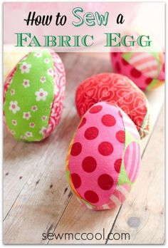 Free sewing pattern for how to sew a fabric egg. Downloadable file from sewmccool.com!