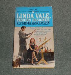Vintage LINDA VALE, FASHION DESIGNER, Frances Dean Hancock, 1962 Paperback, GUC!