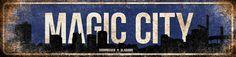 "Magic City // Birmingham, Alabama // 5.5"" x 22"""