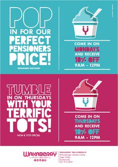 Wakaberry Willowbridge - Pensioner and Mom's & Tots Special