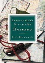 Praying Gods Will for My Husband by Lee Roberts 0785265821 9780785265825 Inspirational Prayers, Save My Marriage, My Husband, Mystery Books, Used Books, Textbook, Nonfiction, Childrens Books, Encouragement